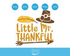 Little Mister Thankful SVG, Mister Thankful SVG, Little Mister SVG, Thankful Svg Files for Cricut, Thanksgiving Svg for Boys, Pilgrim Svg