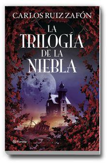 La Trilogía de la Niebla - Carlos Ruiz Zafón