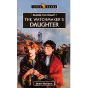 Corrie Ten Boom: The Watchmaker's Daughter, Trail Blazers Series   -               By: Jean Watson