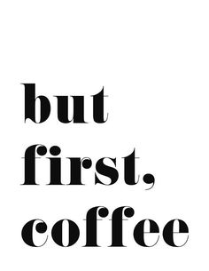 but-first-coffee.jpg (609×789)