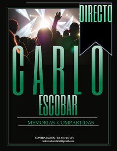 CARLO ESCOBAR**Contratación: Tel. ç34 655 48 74 04 www.CARLOESCOBAR.com