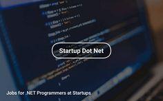 Jobs for .NET #Programmers at #Startups 🎉 https://tapwage.com/channel/startup-dot-net