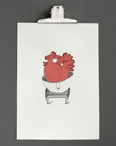 The right place for the heart : Silkcreen print.