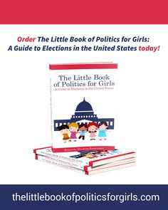 Order Your Copy Of The Little Book Politics For Girls A Guide To