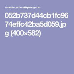 052b737d44cb1fc9674effc42ba5d059.jpg (400×582)