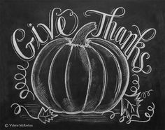 Give Thanks Pumpkin  Fall Chalkboard Art  Autumn by LilyandVal