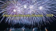 It's 2019 Fireworks Season at Grand Lake!