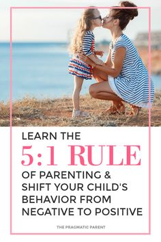 Learn the Magic 5:1 Rule of Parenting and Shift Your Child's Behavior from Negative to Positive. Understanding why your kids aren't listening and how to get them to listen with this simple trick. Turning bad behavior around to good behavior is about breaking out of the habit of saying no and using the powerful tool of 5:1 to get kids to listen, consistently have better behavior and most important, connect with your kids on a daily basis.