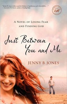 """Just Between You and Me"" by Jenny B. Jones. Love everything she writes."