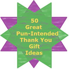 "My Dream Sample Box Inc.: Heartfelt Thanks: 50 ""Punny"" Thank You Gift Ideas"