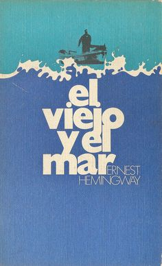 Spanish Cover for the 'The old man & the sea' by E.Hemingway. - Printed in Barcelona, 1973.