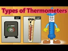 Various Types of Thermometers, Measuring Temperature, How They Are Used, Learning For Children - YouTube