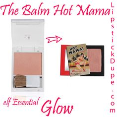 The Balm Hot Mama dupe elf Essential blush Glow