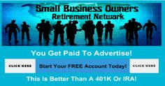 Do you know an Online Marketer is also a  Small Business Owner? If you are one, what is your retirement plan? Businesses start and Businesses fail. I may have a solution. ( Click the image )