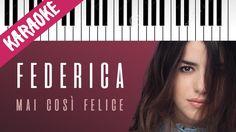 Federica Carta   Mai Così Felice   AMICI 16   Piano Karaoke con Testo