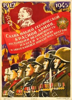 "USSR, WWII, ""Glory to our heroic Red Army!"". Artist: Vladimir Kaidalov, 1945."