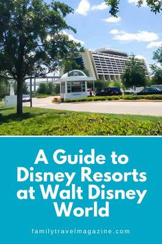 A guide to the Disney Resorts at Walt Disney World, including the amenities, locations, transportation, and benefits when staying at these resorts.