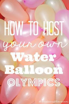 Looking for a fun and creative way to stay cool this summer? Make up your own Water Balloon Olympics!