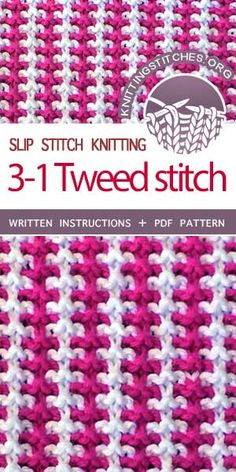 Knitting Stitches -- Three and One Tweed stitch. The color pattern is terrific for scarves, sweaters, blankets and even dishtowels