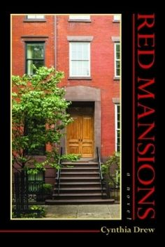 Red Mansions (9781564745576) — Drew takes the reader on a harrowing but highly readable trip from a Russian shtetl to the Garment District in New York. Read more: http://fwdrv.ws/XXVuVG