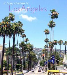A Long Weekend in LA