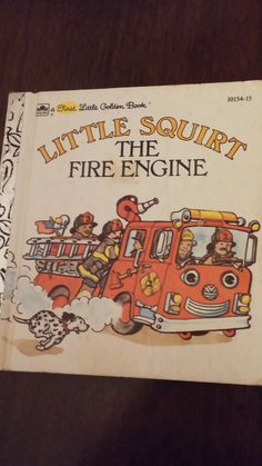 Little Golden Book Little Squirt The Fire Engine children's storybook illustrated child's book fire engine book Goldenbook