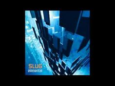 Slug - Elemental Slug, Electronic Music, Trance, Electronics, Trance Music, Snail, Consumer Electronics