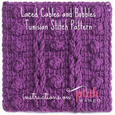 Laced Cables and Bobbles Tunisian Crochet Stitch Pattern ✿⊱╮Teresa Restegui http://www.pinterest.com/teretegui/✿⊱╮