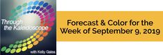 Your Color of the Week and forecast for the week of September 9, 2019. Zing! You've been zapped with a zest for life! Allow this month's carefree, ...