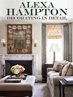 """""""Decorating in Detail,"""" by Alexa Hampton - today on the adventures of tartanscot™"""