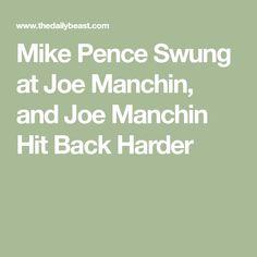 Mike Pence Swung at Joe Manchin, and Joe Manchin Hit Back Harder