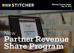 New Partner Revenue Share Program at Stitcher