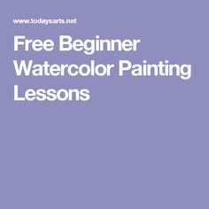 Free Beginner Watercolor Painting Lessons
