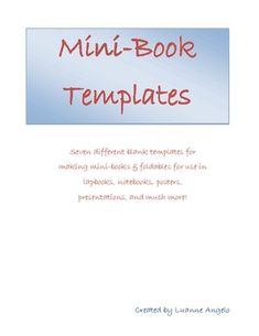 Mini Books and Foldables Templates by Luanne Angelo - contains seven blank templates for creating mini-books and foldables