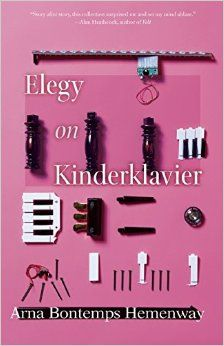 Elegy on Kinderklavier by Baylor professor Arna Bontemps Hemenway // This book won Hemenway the nation's top award for a debut fiction writer. That's no small feat -- #SicEm!