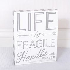 Life Is Fragile Sign Wall Décor