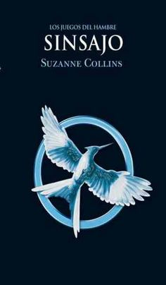 Books: Sinsajo (Hunger Games) (Spanish Edition) (Paperback) by Suzanne Collins, 122464880 Suzanne Collins, Katniss Everdeen, I Love Books, Good Books, Books To Read, My Books, Mockingjay, Date, The Hunger Games