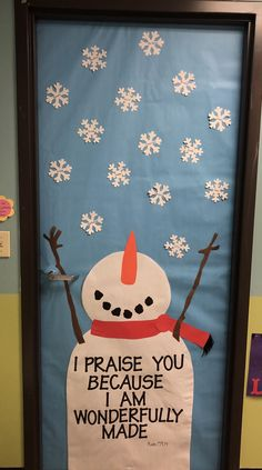 Winter preschool door, snowman door, I praise you snowman, class door - Christian Bulletin Boards, Class Bulletin Boards, Winter Bulletin Boards, Preschool Bulletin Boards, January Bulletin Board Ideas, Sunday School Rooms, Sunday School Classroom, Sunday School Crafts, School Fun