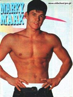 who didn't love Marky Mark? Love him even more as Mark Wahlberg