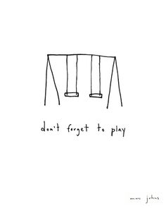 don't forget to play Art Print by Marc Johns | Society6