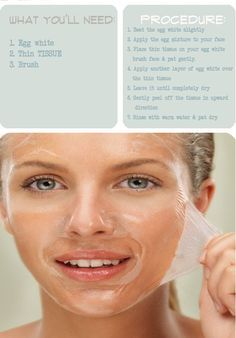 Egg White Mask: perfect for black head removal. Brightens and tightens face.