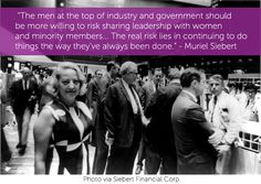 Muriel Siebert, 1st woman to have seat on the New York Stock Exchange | nwhm.org | National Women's History Museum | #WomensHistory #MurielSiebert #WomeninBusiness #quotablewomen #quotes