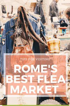 Why Visit Porta Portese, Rome's Best Flea Market Vintage Market, Vintage Shops, Rome Market, Rome Shopping, Paris Flea Markets, Rome Travel, Italy Travel, Rome Italy, Italy Trip