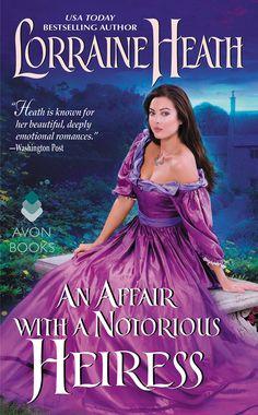 Lorraine Heath - An Affair With a Notorious Heiress / #awordfromJoJo #HistoricalRomance #LorraineHeath
