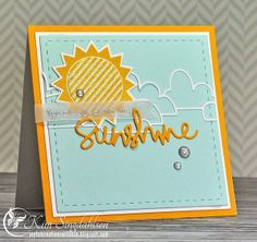 The sunshine and good friends who bring sunshine!  This card uses Simon Says Stamp products—You Are My Sunshine stamp and die set (with the striped part of the sun from Circle Friends) and the Cloud Bank die.