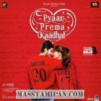 Pyaar Prema Kaadhal Mp3 Song Download Mp3 Song Songs