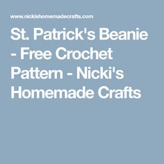 St. Patrick's Beanie - Free Crochet Pattern - Nicki's Homemade Crafts