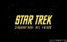 "MYCULTUREINBLOG: CINEMA: I 50 ANNI DI ""STAR TREK"""