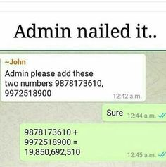 add these numbers. Latest Funny Jokes, Really Funny Memes, Crazy Funny Memes, Funny Video Memes, Funny Texts, Funny Puns, Stupid Quotes, Funny Quotes, Funny Teen Posts