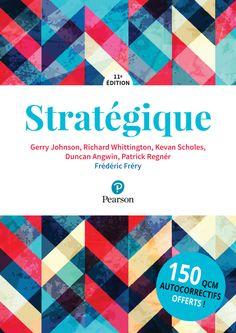 Gerry Johnson et Richard Whittington - Stratégique. Version Francaise, Book Collection, Free Ebooks, Leadership, Amazon Fr, Duncan, Jean Marie, Concepts, Management